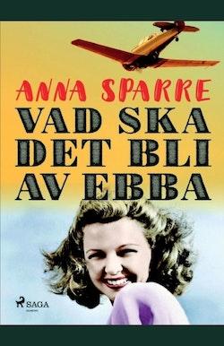 Vad ska det bli av Ebba :