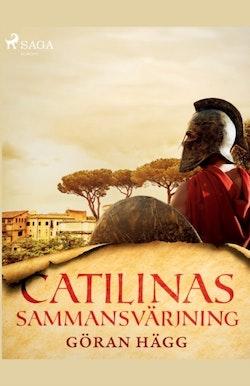 Catilinas sammansvärjning : Catilinas sammansvärjning