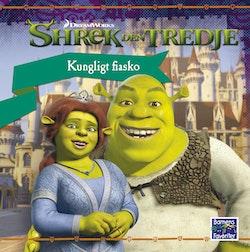 Shrek den tredje - Kungligt fiasko