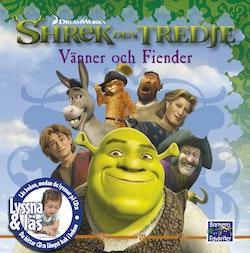 Shrek den tredje - Vänner och fiender(Lyssna & Läs)