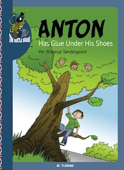 Anton Has Glue Under His Shoes