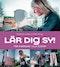 Lär dig sy! : för nybörjare i alla åldrar