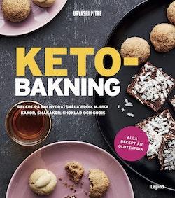 Ketobakning : recept på kolhydratsnåla bröd, mjuka kakor, småkakor, choklad och godis