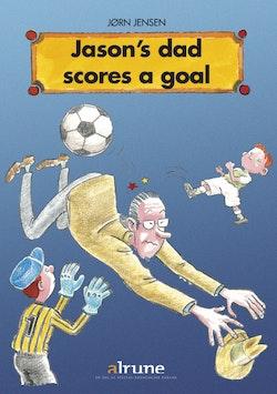 Jason's dad scores a goal