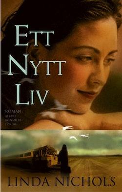 Ett nytt liv : roman