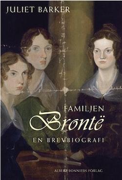 Familjen Brontë : en brevbiografi