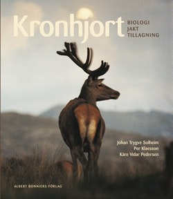 Kronhjort : biologi, jakt, tillagning