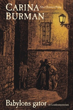 Babylons gator : ett London mysterium