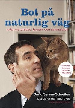 Bot på naturlig väg : hjälp vid stress, ångest och depression