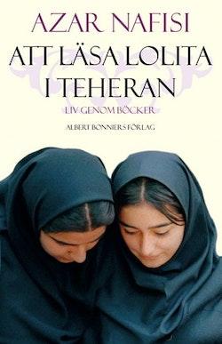 Att läsa Lolita i Teheran : liv genom böcker