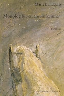 Monolog för en ensam kvinna : berättelse