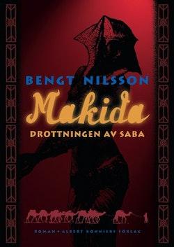 Makida : drottningen av Saba : roman
