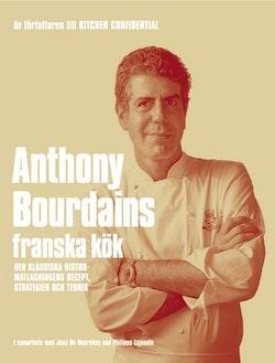 Anthony Bourdains franska kök