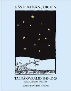 Gäster från Jorden : tal på Övralid 1945-2005