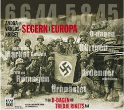 Segern i Europa : från D-dagen till Tredje rikets fall