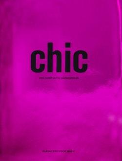 Chic : den kompletta garderoben