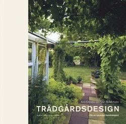 Trädgårdsdesign : för en vackrare hemträdgård
