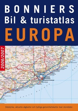 Bonniers bil & turistatlas Europa 2006/2007