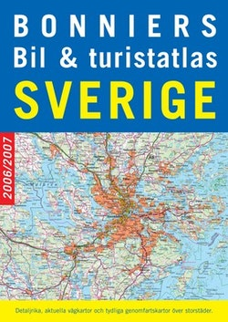 Bonniers bil- & turistatlas Sverige 2006/2007