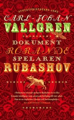 Dokument rörande spelaren Rubashov : roman