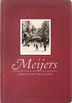 Meijers : berättelsen om en släkt