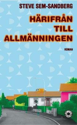 Härifrån till allmänningen : roman