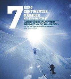 7 berg + 7 kontinenter + 7 månader : med Fredrik Sträng