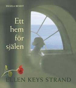 Ett hem för själen : Ellen Keys strand