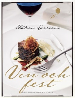 Håkan Larssons vin och fest
