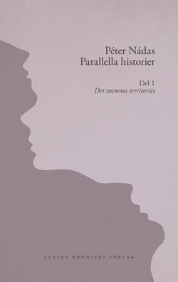 Parallella historier. Del 1. Det stumma territoriet