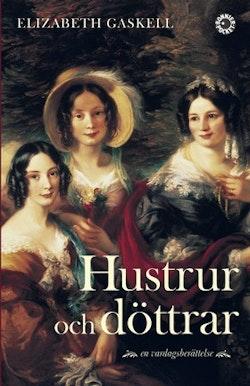 Hustrur och döttrar : en vardagsberättelse