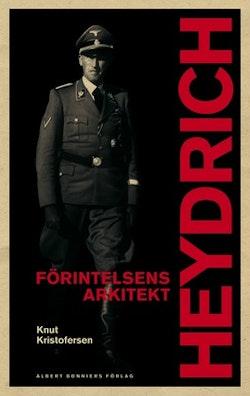 Heydrich : förintelsens arkitekt