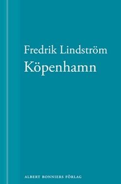 Köpenhamn: En novell ur När börjar det riktiga livet?