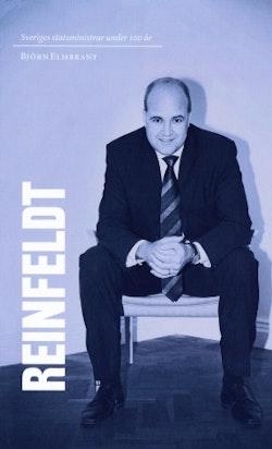 Sveriges statsministrar under 100 år : Fredrik Reinfeldt