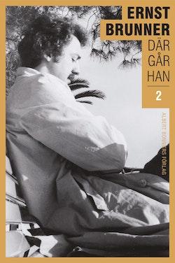 Där går han. 2, 1970-1990