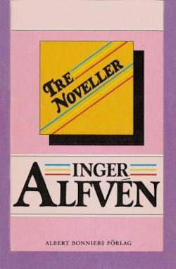 Tre noveller : Vad Anna Karlsson berättade, Flickan i garderoben och Söndagsbarn