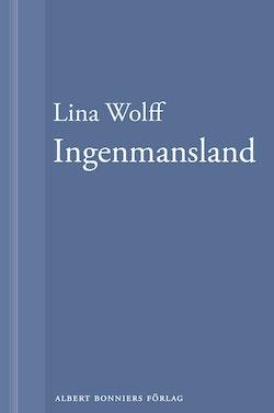 Ingenmansland: En novell ur Många människor dör som du