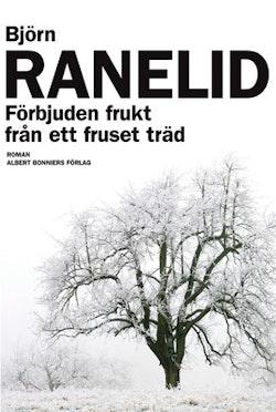 Förbjuden frukt från ett fruset träd