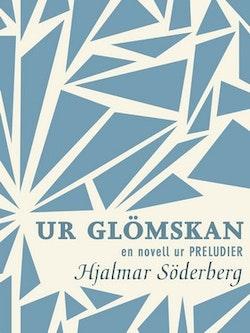 Ur glömskan: en novell ur Preludier