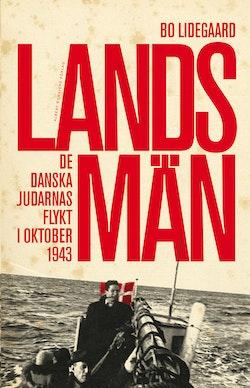 Landsmän : de danska judarnas flykt i oktober 1943