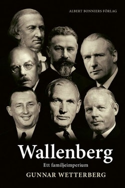 Wallenberg : ett familjeimperium
