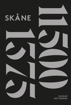 Skånes historia. D. 1, 11500 f. Kr.-1375 e. Kr.