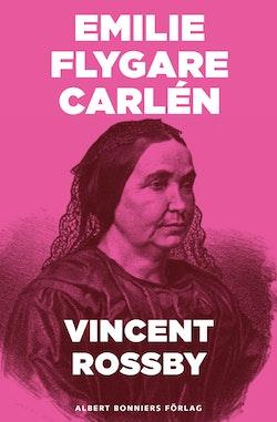 Vincent Rossby : en berättelse ur Efterskörd från 80-årings författarebana