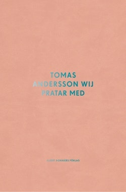 Tomas Andersson Wij pratar med