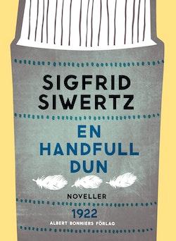 En handfull dun: novelletter