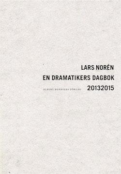 En dramatikers dagbok 20132015