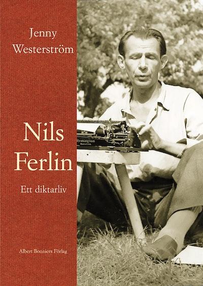 Nils Ferlin : ett diktarliv