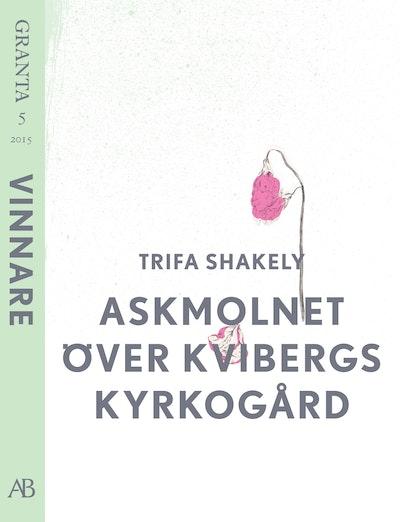 Askmolnet över Kvibergs kyrkogård. En e-singel från Granta 5