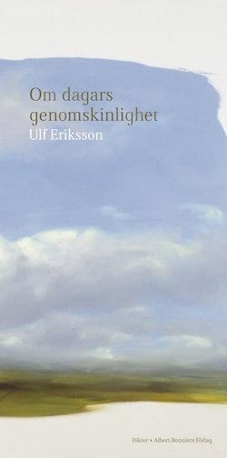 Om dagars genomskinlighet : dikter