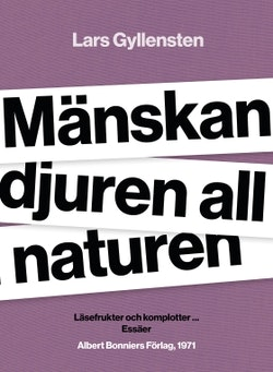 Mänskan djuren all naturen : läsefrukter och komplotter ...